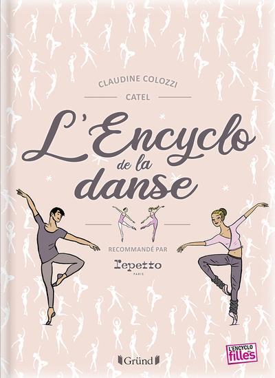 L'ENCYCLO DE LA DANSE COLOZZI CLAUDINE GRUND