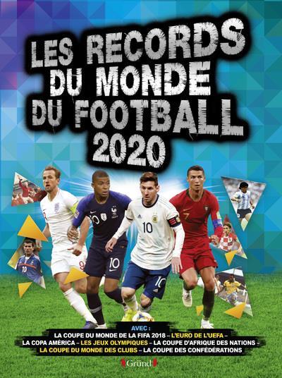 RECORDS DU MONDE DU FOOTBALL (EDITION 2020)