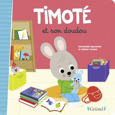 TIMOTE ET SON DOUDOU