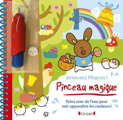 PINCEAU MAGIQUE  -  JOYEUSES PAQUES !