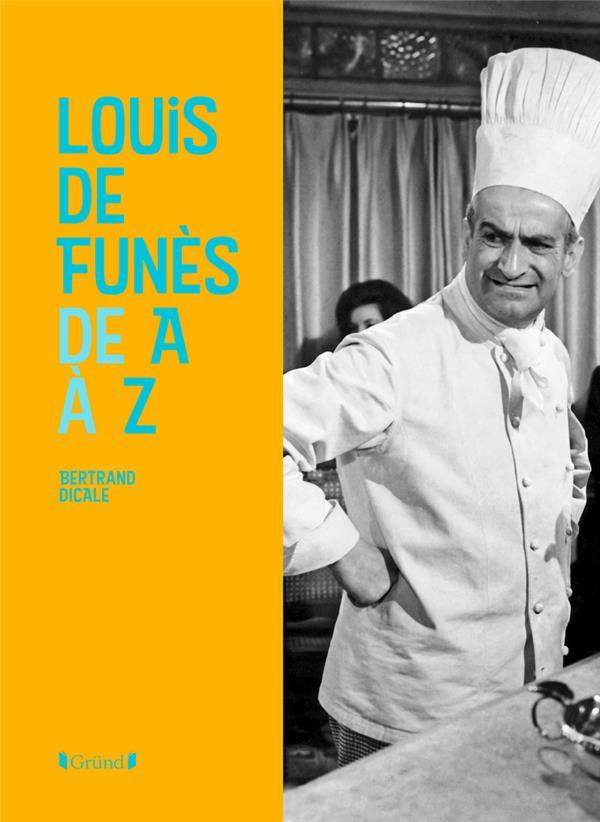 LOUIS DE FUNES DE A A Z DICALE/BOULAY GRUND