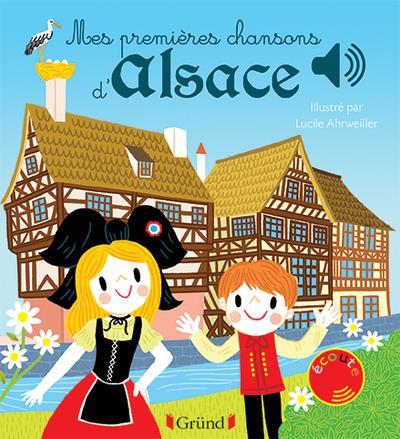MES PREMIERES CHANSONS D'ALSACE