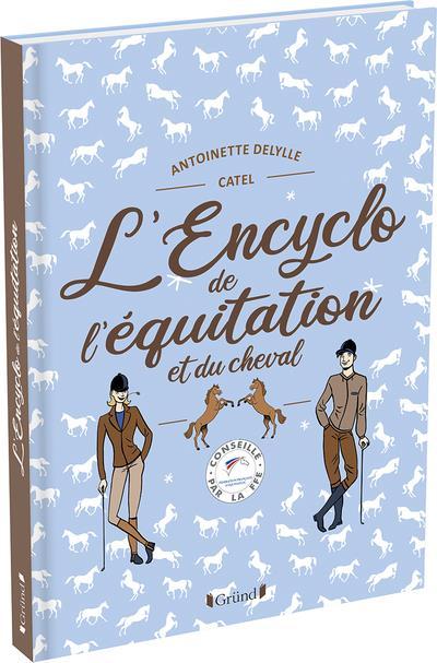 L'ENCYCLO DE L'EQUITATION ET DU CHEVAL DELYLLE/CATEL GRUND