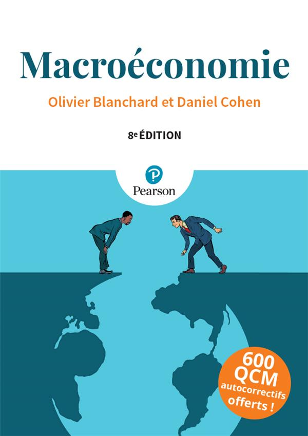 MACROECONOMIE (8E EDITION) BLANCHARD OLIVIER PEARSON