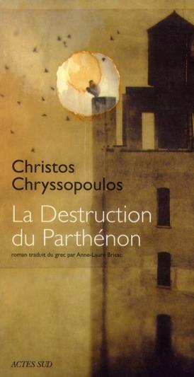 LA DESTRUCTION DU PARTHENON