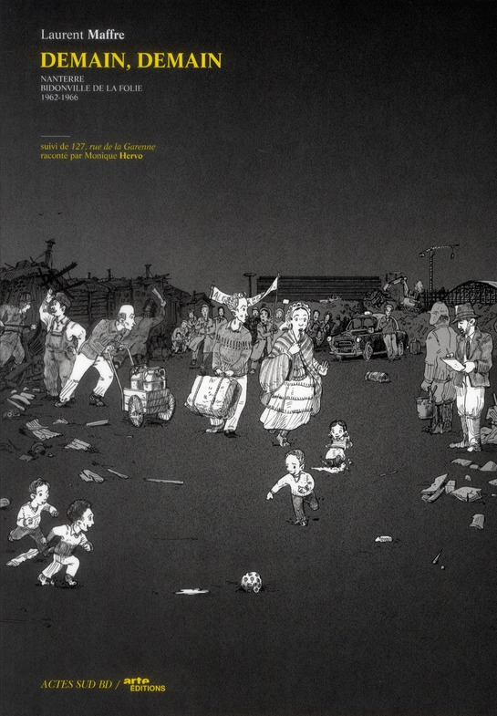 DEMAIN, DEMAIN T.1  -  NANTERRE, BIDONVILLE DE LA FOLIE  -  1962-1966