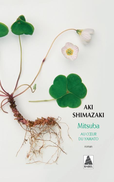 MITSUBA (BABEL) - AU COEUR DU SHIMAZAKI AKI ACTES SUD