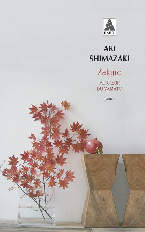 ZAKURO BABEL N 1143 - AU COEUR SHIMAZAKI AKI ACTES SUD