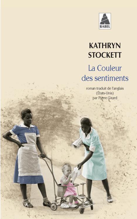 LA COULEUR DES SENTIMENTS Stockett Kathryn Actes Sud