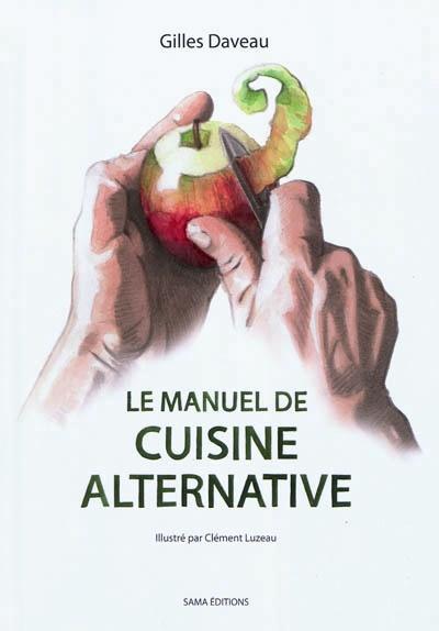 LE MANUEL DE CUISINE ALTERNATIVE DAVEAU/LUZEAU Actes Sud