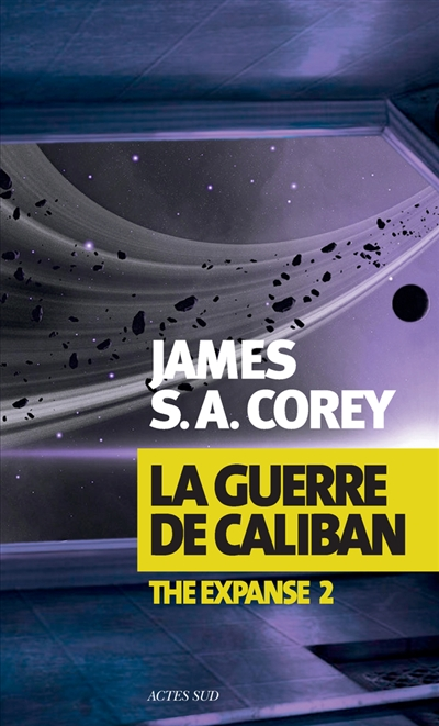 The expanse La guerre de Caliban Vol.2