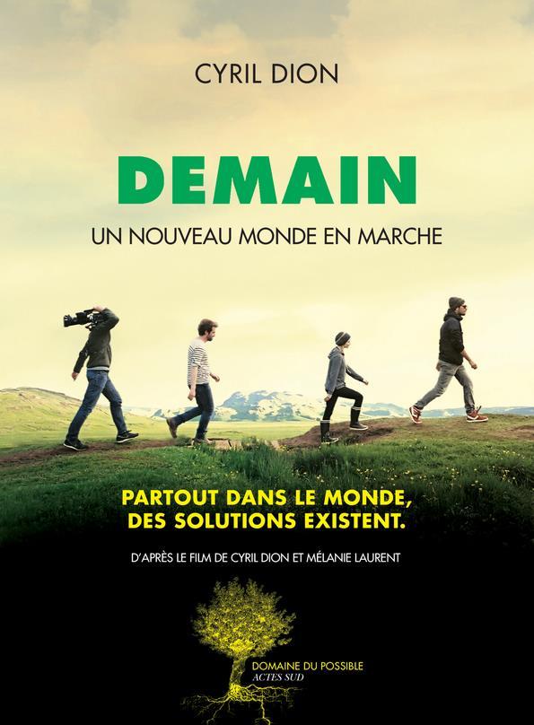 Dion Cyril - DEMAIN  -  UN NOUVEAU MONDE EN MARCHE