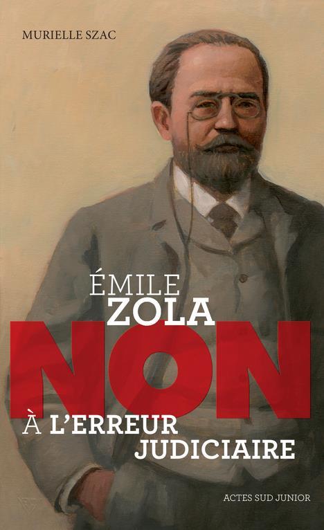 EMILE ZOLA  -  NON A L'ERREUR JUDICIAIRE