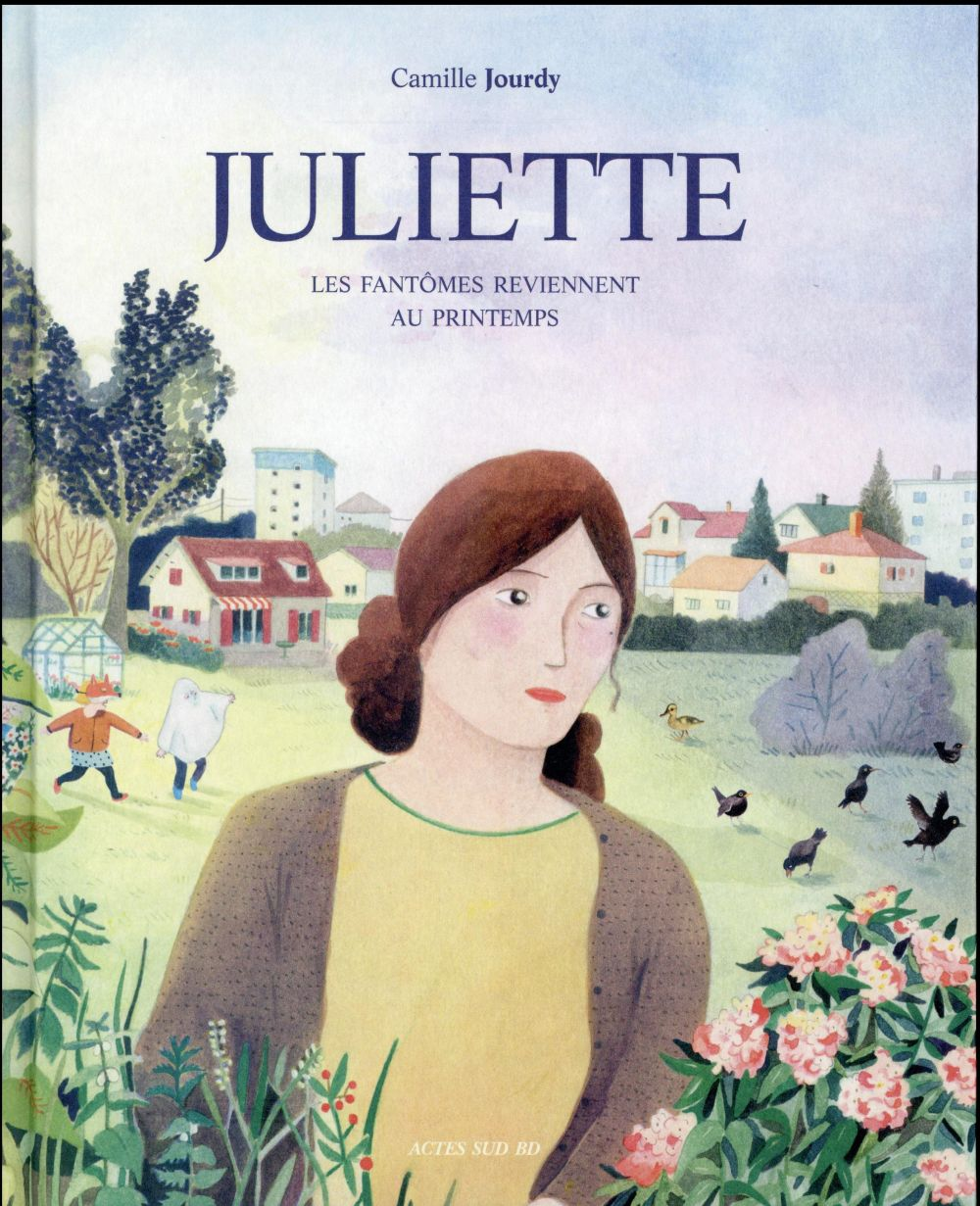JULIETTE - LES FANTOMES REVIENNENT AU PRINTEMPS