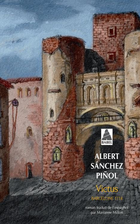 VICTUS Sánchez Pinol Albert Actes Sud