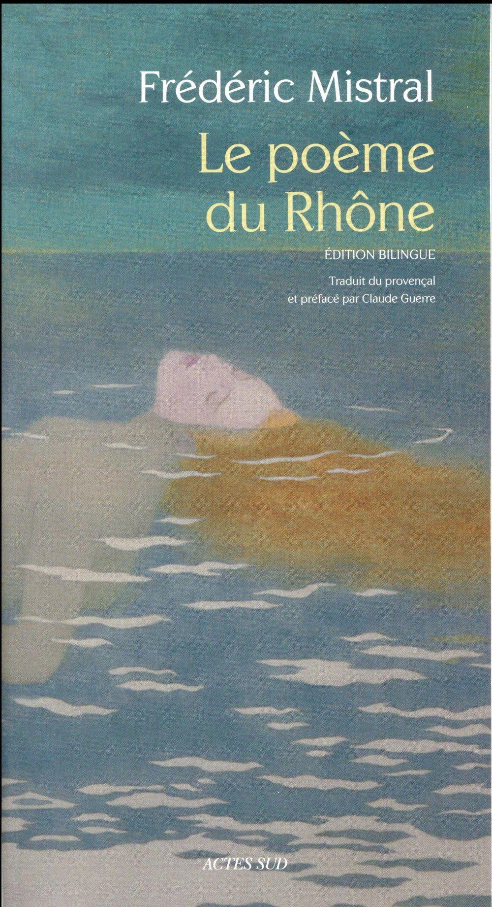 LE POEME DU RHONE (BILINGUE).