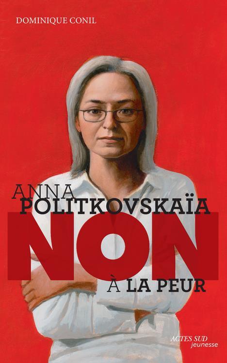 ANNA POLITKOVSKAIA : NON A LA PEUR