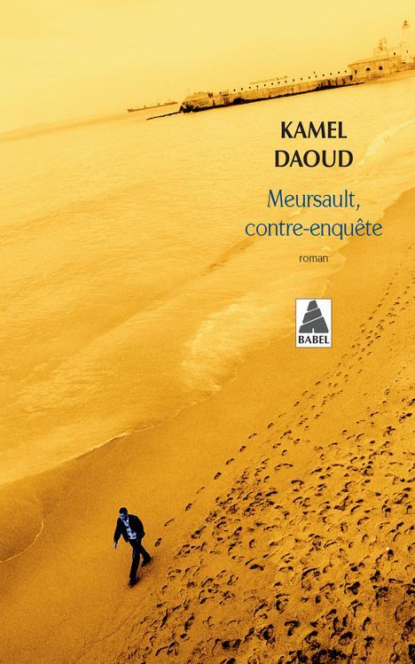 MEURSAULT, CONTRE-ENQUETE (BABEL 1386)
