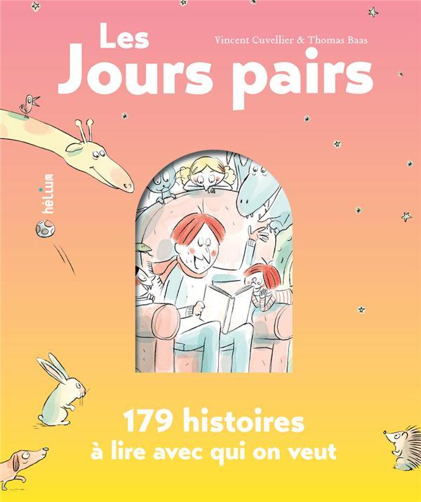 LES JOURS PAIRS - 179 HISTOIRES A LIRE AVEC QUI ON VEUT