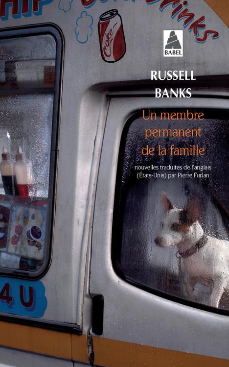 UN MEMBRE PERMANENT DE LA FAMILLE NOUVELLES Banks Russell Actes Sud