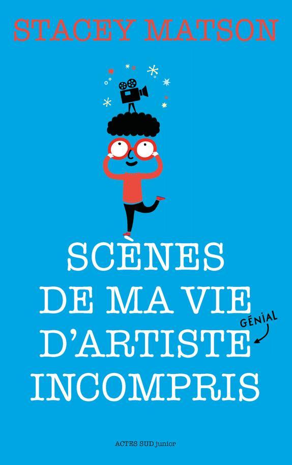 SCENES DE MA VIE D-ARTISTE (GE