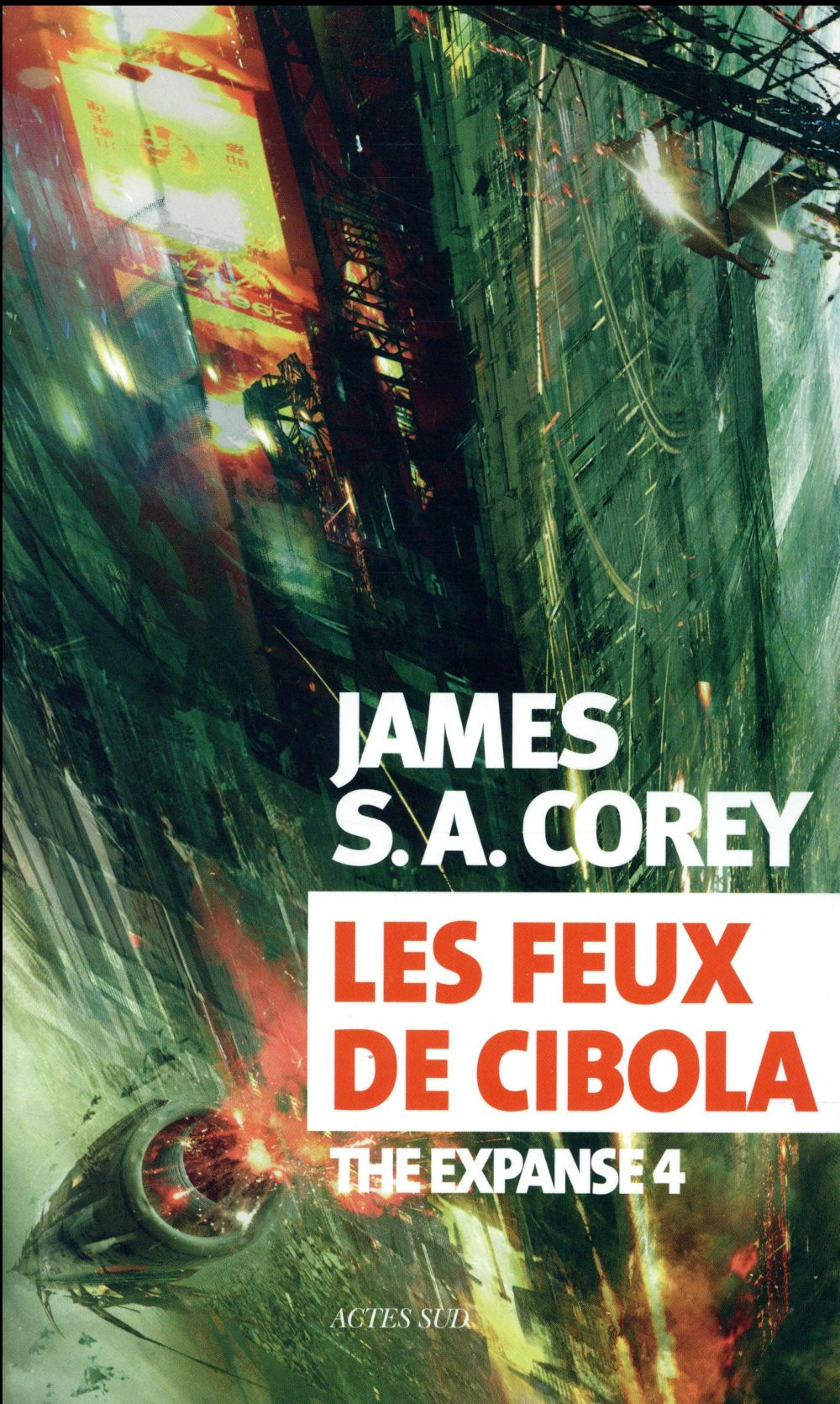 The expanse Les feux de Cibola Vol.4