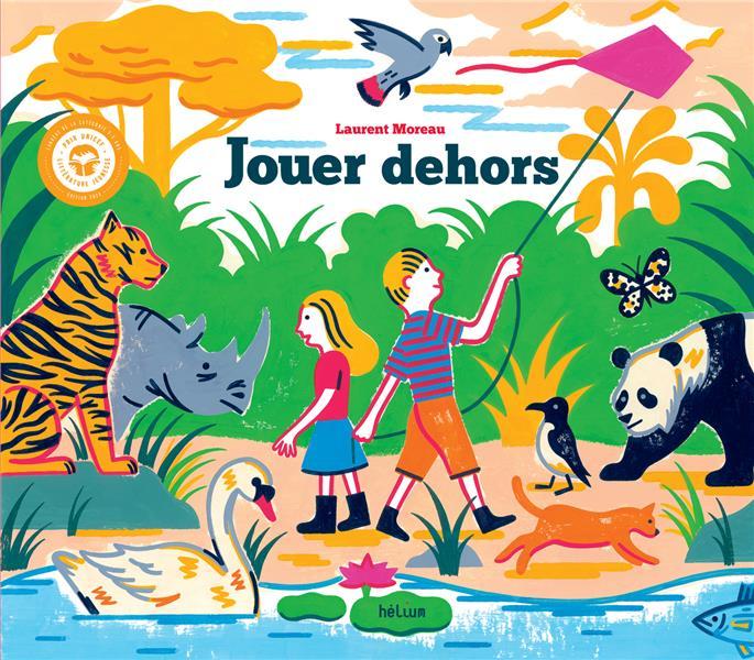 JOUER DEHORS
