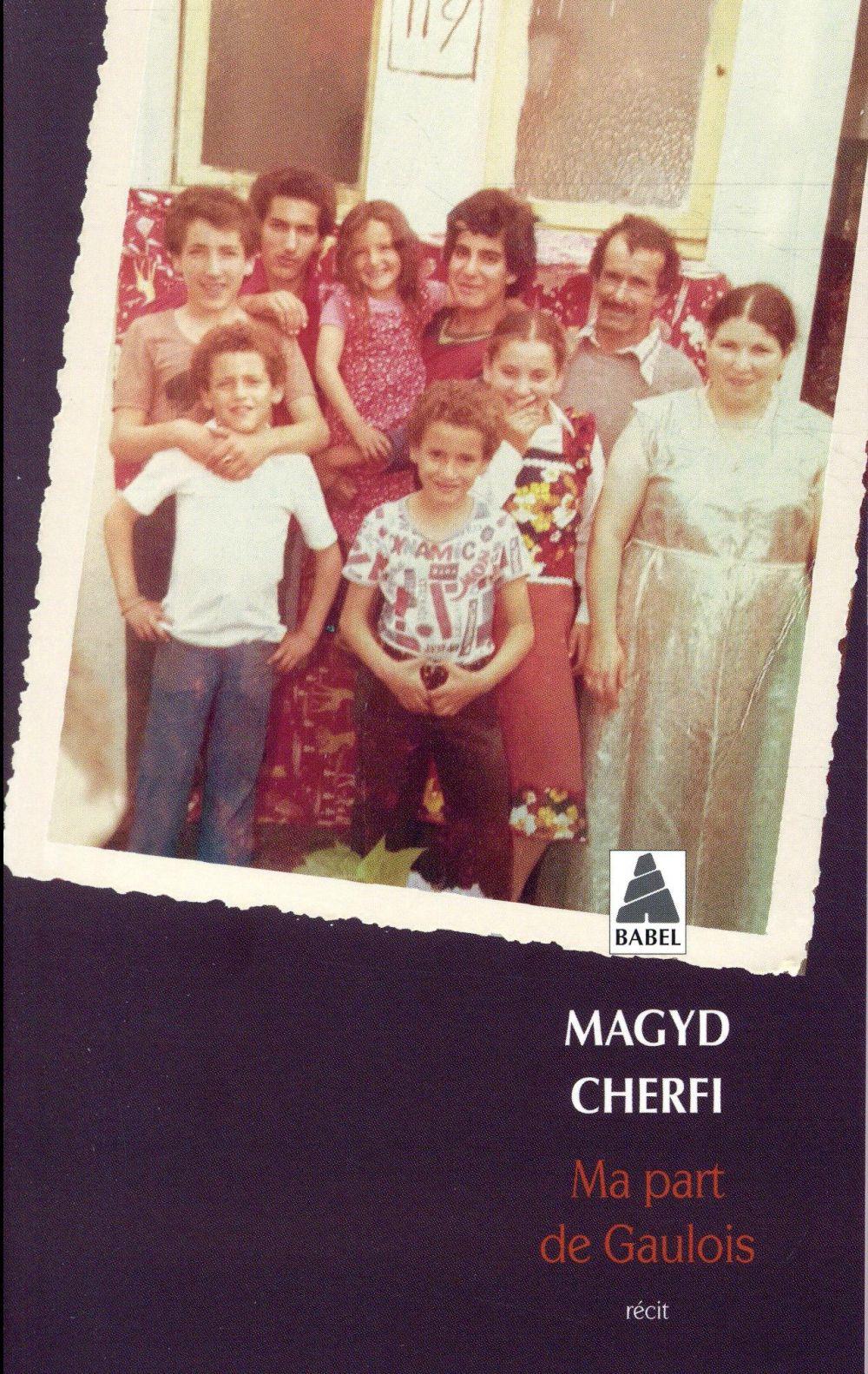 MA PART DE GAULOIS (BABEL) CHERFI MAGYD ACTES SUD