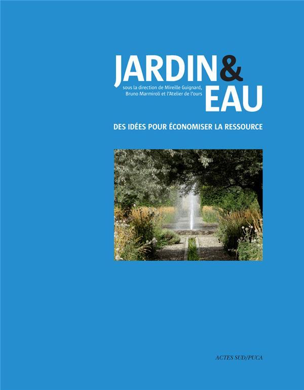 JARDIN et EAU     DES IDEES POUR ECONOMISER LA RESSOURCE