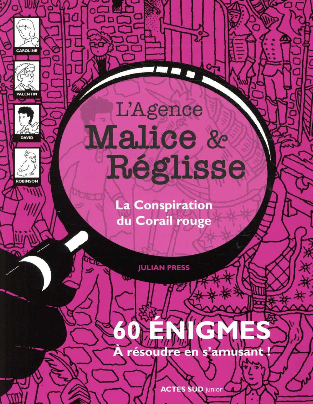 LA CONSPIRATION DU CORAIL ROUGE  -  60 ENIGMES A RESOUDRE EN S'AMUSANT PRESS JULIAN ACTES SUD