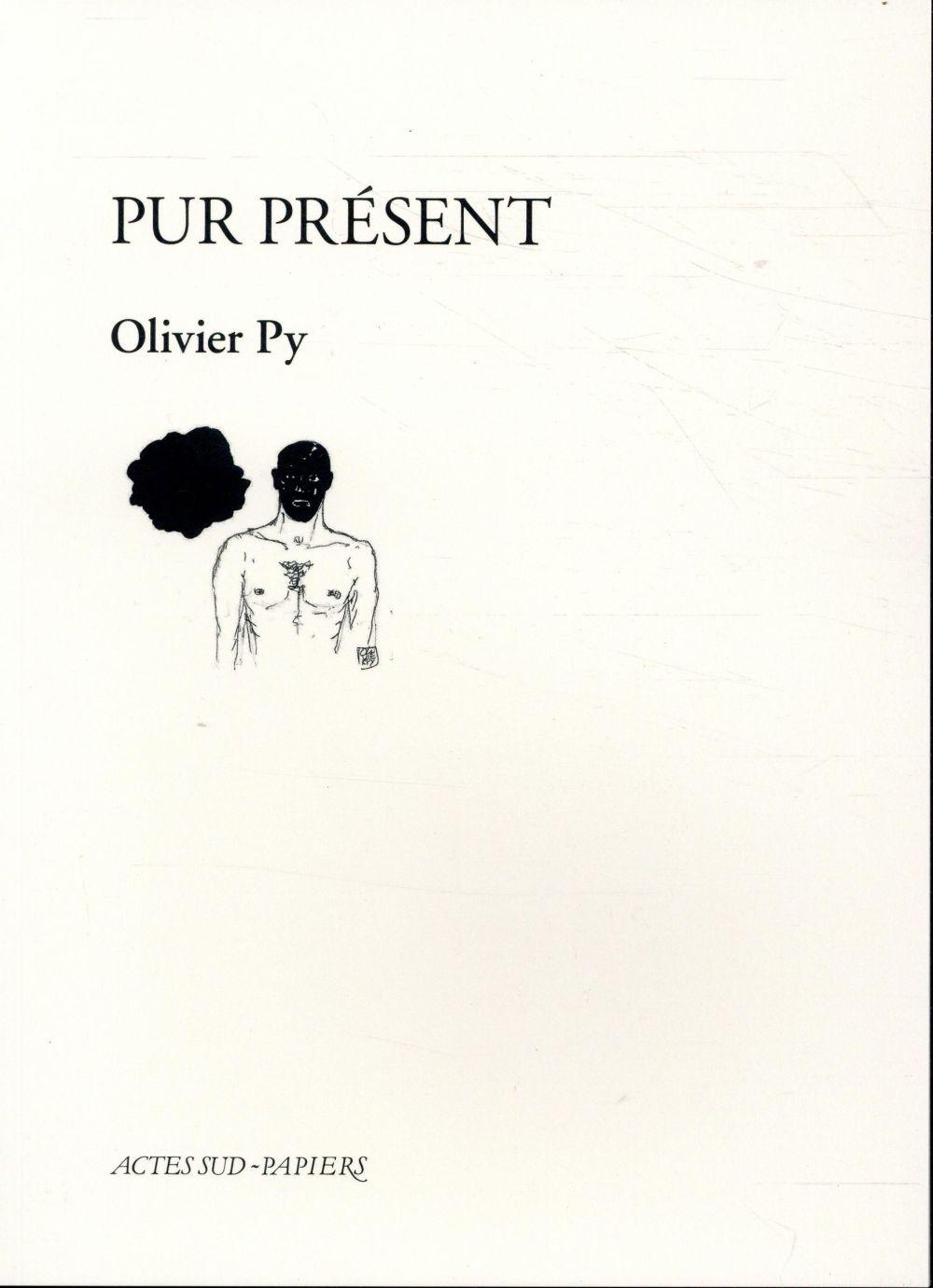 PUR PRESENT PY OLIVIER ACTES SUD
