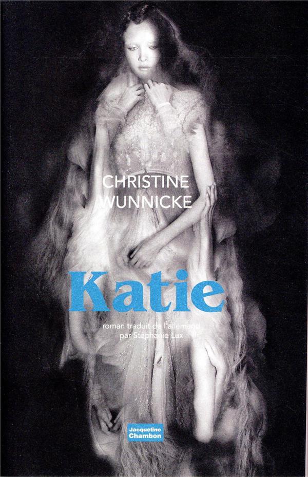 KATIE WUNNICKE CHRISTINE/L ED. J. CHAMBON