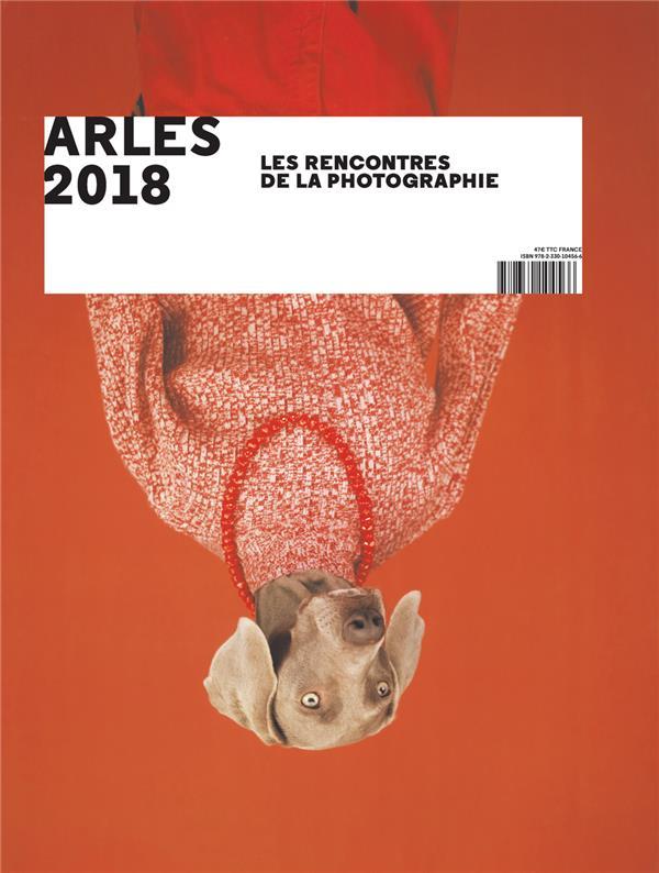 49E RENCONTRES INTERNATIONALES DE LA PHOTOGRAPHIE COLLECTIF ACTES SUD