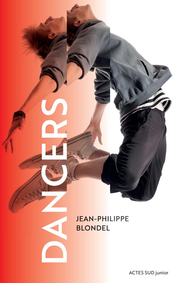 DANCERS BLONDEL JEAN-PHILIPP ACTES SUD