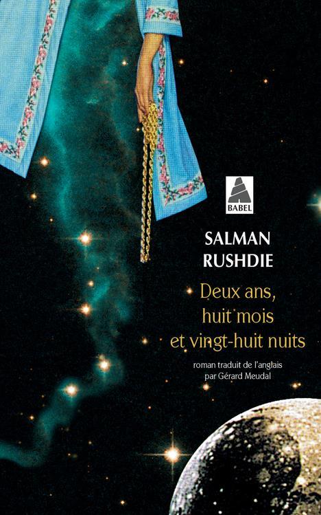 DEUX ANS, HUIT MOIS ET VINGT-HUIT NUITS (BABEL) RUSHDIE SALMAN/MEUDA ACTES SUD
