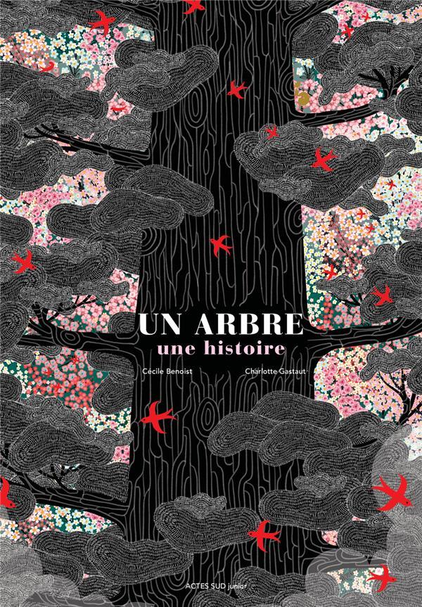 UN ARBRE, UNE HISTOIRE - ET AUTRES HISTOIRE S VRAIES D-ARBRES