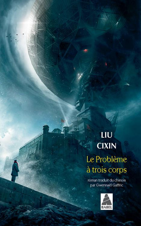 LE PROBLEME A TROIS CORPS LIU CIXIN/GAFFRIC GW ACTES SUD