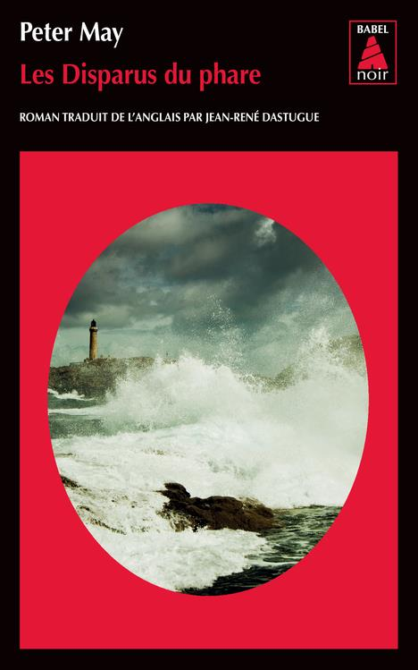 LES DISPARUS DU PHARE (BABEL N MAY PETER/DASTUGUE J ACTES SUD