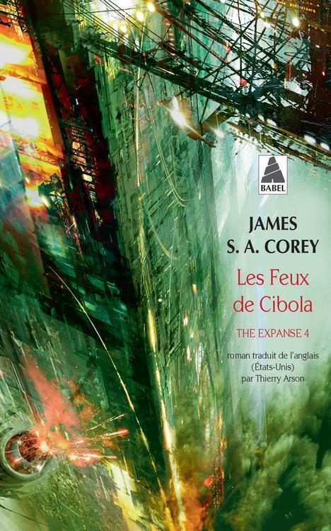 THE EXPANSE T.4  -  LES FEUX DE CIBOLA COREY JAMES S. A./AR ACTES SUD