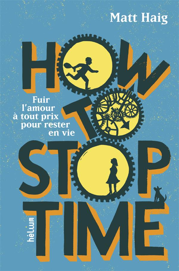 HOW TO STOP TIME HAIG/JOLIVET ACTES SUD