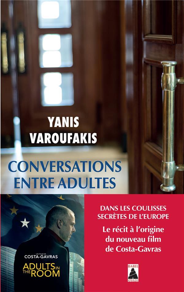 CONVERSATIONS ENTRE ADULTES (BABEL) - DANS LES COULISSES SECRETES DE L'EUROPE