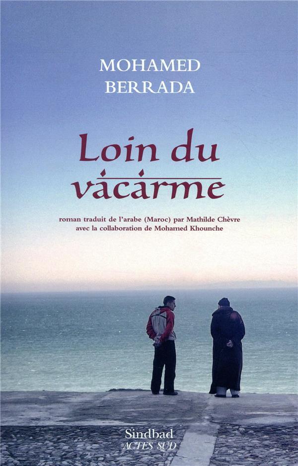LOIN DU VACARME BERRADA MOHAMED/CHEV ACTES SUD