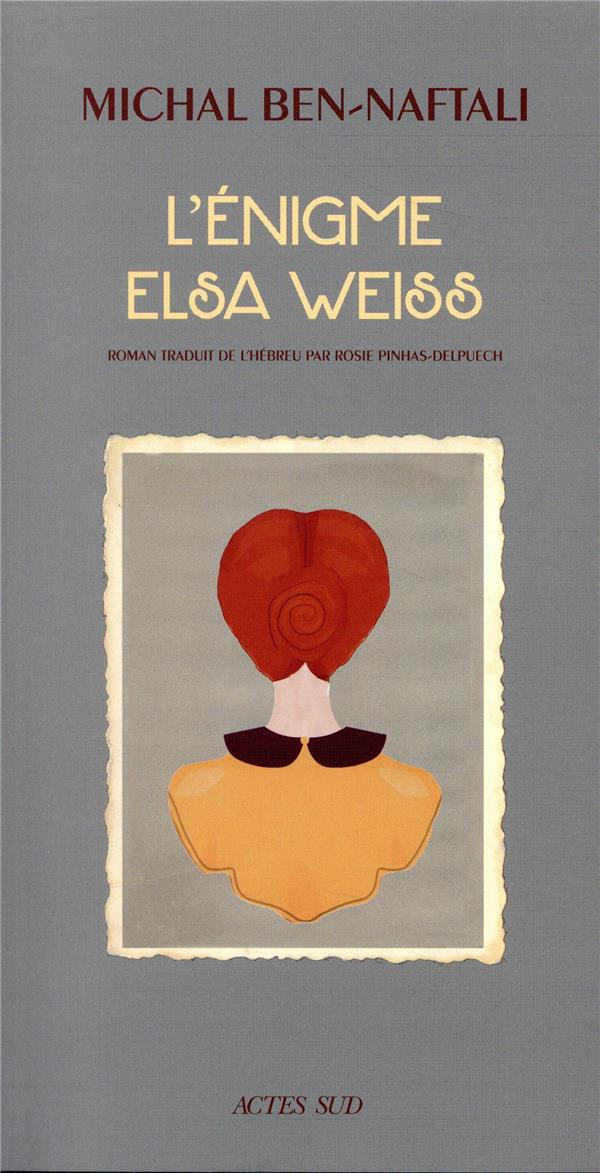 L'ENIGME ELSA WEISS
