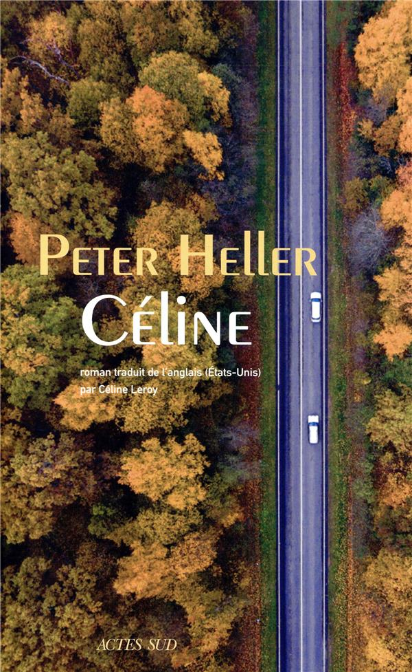 CELINE HELLER PETER ACTES SUD