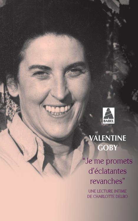 JE ME PROMETS D'ECLATANTES REVANCHES GOBY VALENTINE ACTES SUD