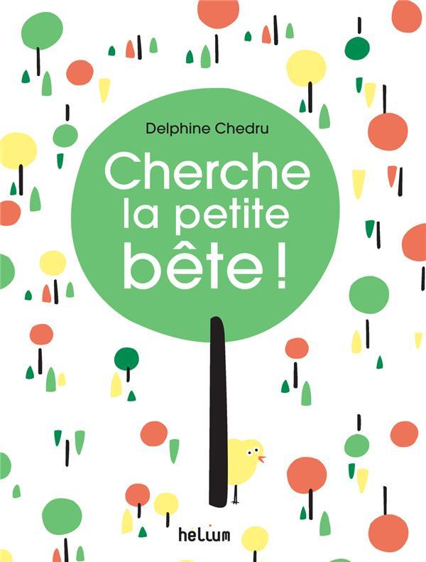 CHERCHE LA PETITE BETE !