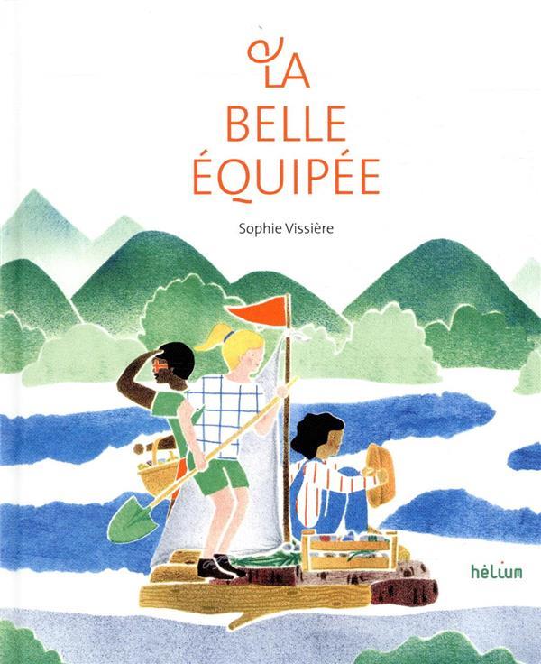 LA BELLE EQUIPEE