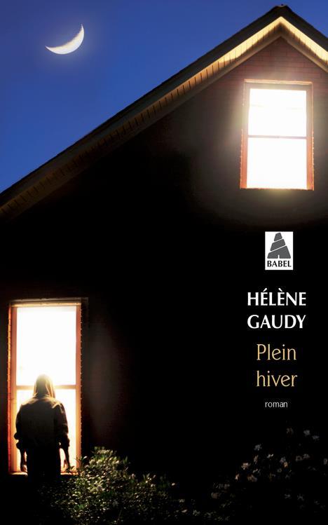 PLEIN HIVER (BABEL) GAUDY HELENE ACTES SUD