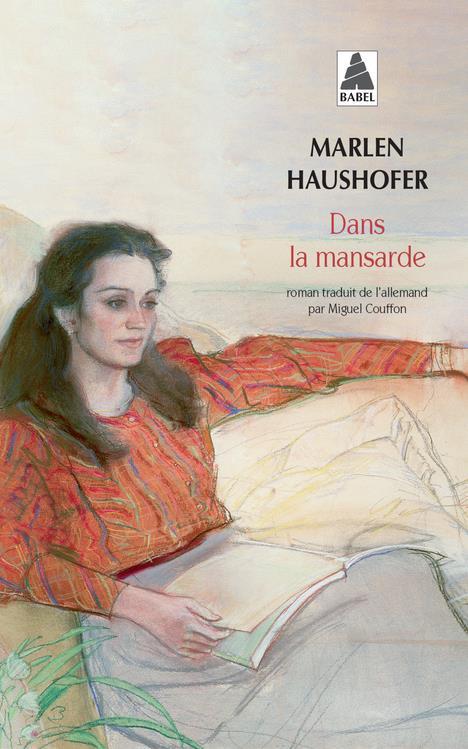 DANS LA MANSARDE (BABEL) HAUSHOFER MARLEN ACTES SUD