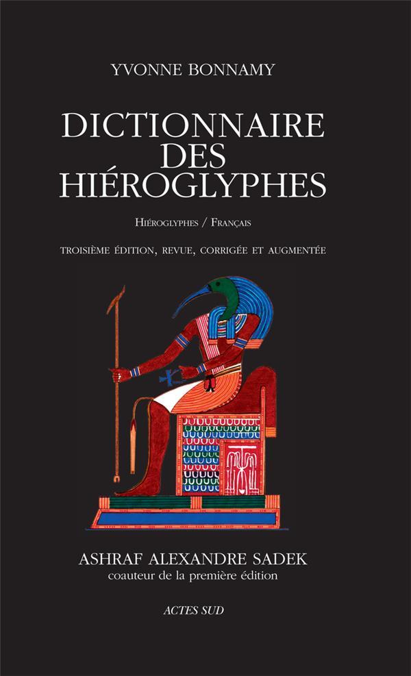 DICTIONNAIRE DES HIEROGLYPHES  -  HIEROGLYPHESFRANCAIS (3E EDITION)